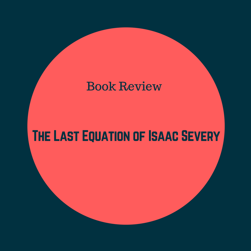 Book Review: The Last Equation of Isaac Severy