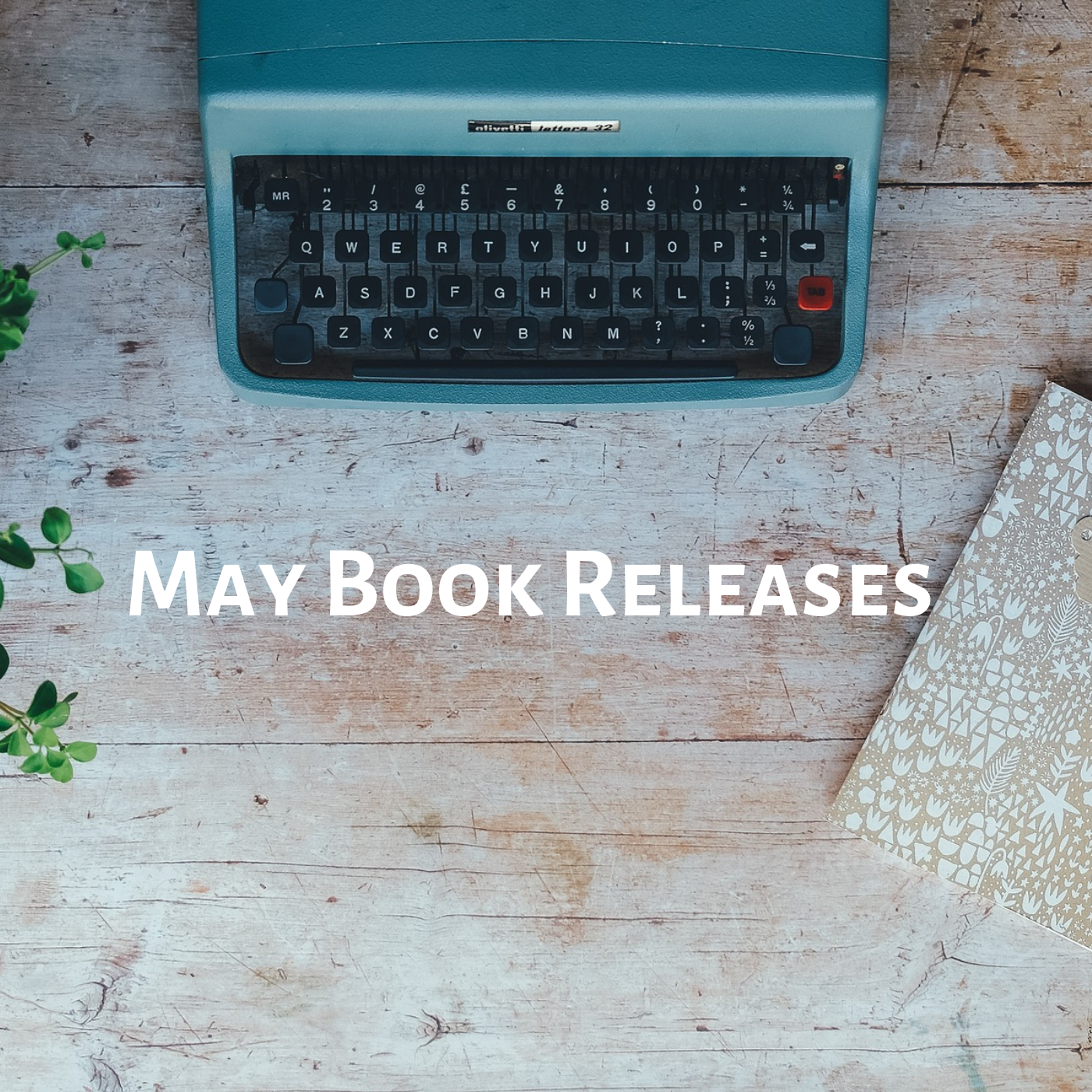 New May Releases