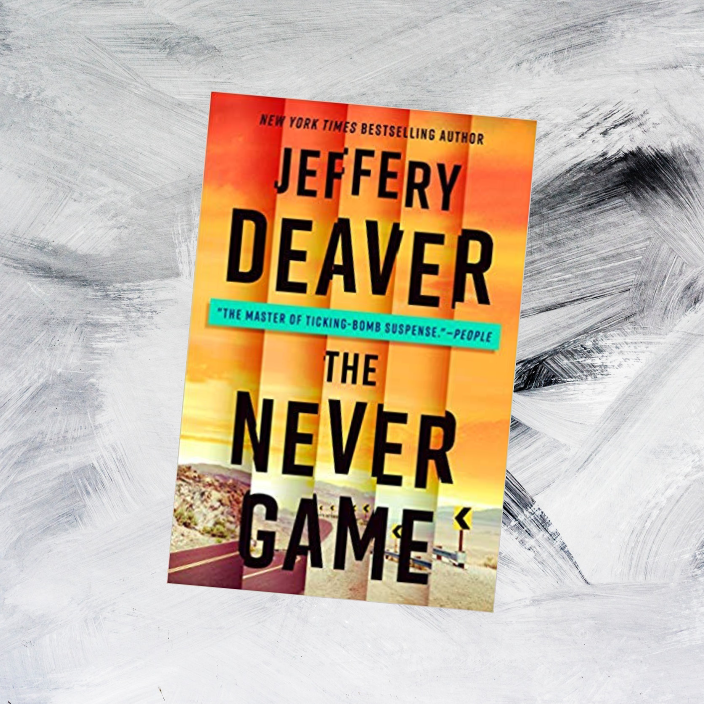 The Never Game By Jeffery Deaver Brings To Readers A Twisted Plot